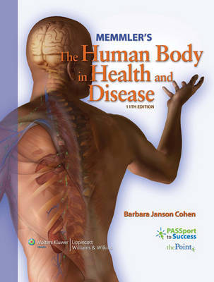Memmler's the Human Body in Health and Disease by Barbara Janson Cohen, BA, MSEd image