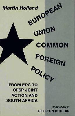 European Union Common Foreign Policy by Martin Holland image