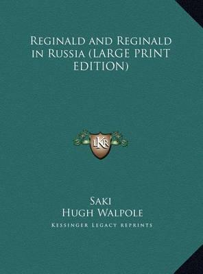 Reginald and Reginald in Russia by Saki