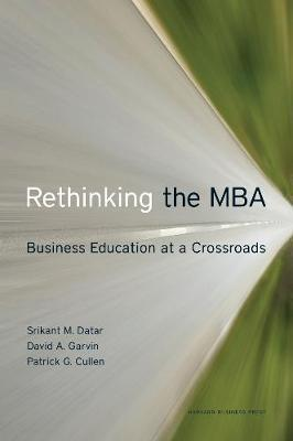 Rethinking the MBA by Srikant M. Datar image