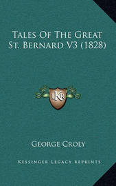 Tales of the Great St. Bernard V3 (1828) by George Croly