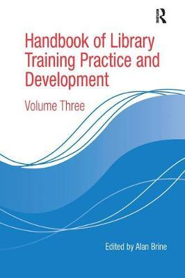 Handbook of Library Training Practice and Development