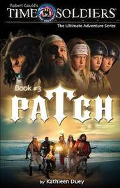 Patch by Kathleen Duey