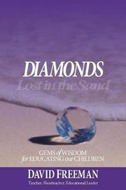 Diamonds Lost in the Sand by David Freeman