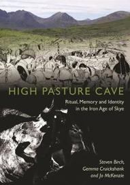 High Pasture Cave by S.A. Birch