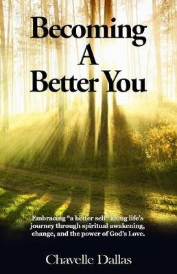 Becoming a Better You by Chavelle Dallas image