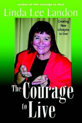 The Courage to Live by Linda Lee Landon image