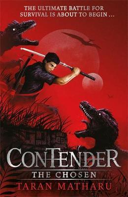 Contender: The Chosen by Taran Matharu