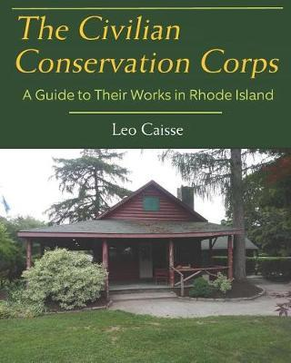 The Civilian Conservation Corps by Leo Caisse