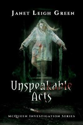 Unspeakable Acts | Janet Leigh Green Book | In-Stock - Buy Now | at