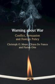Warning about War by Christoph O. Meyer