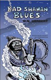 Bad Shaman Blues by W.N. Herbert image