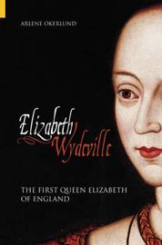 Elizabeth Wydeville by Arlene Okerlund image