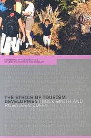 The Ethics of Tourism Development by Rosaleen Duffy image