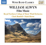 William Alwyn: Film Music by Royal Northern College of Music Wind Orchestra