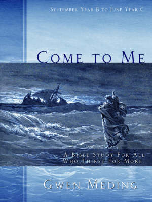 Come to Me by Gwen Meding