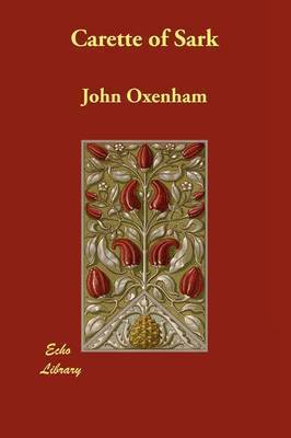 Carette of Sark by John Oxenham