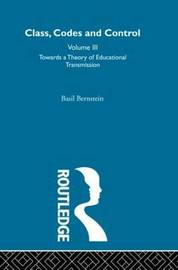 Towards a Theory of Educational Transmissions by Basil Bernstein image