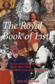 The Royal Book of Lists by Matt Richardson