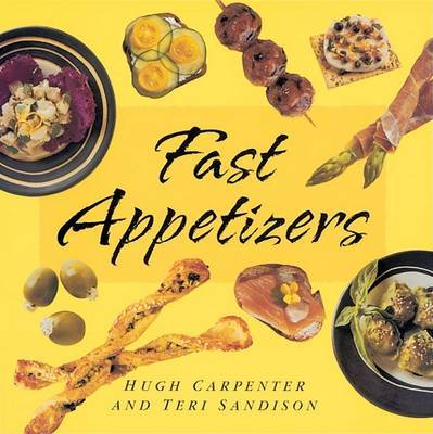 Fast Appetizers by Hugh Carpenter image
