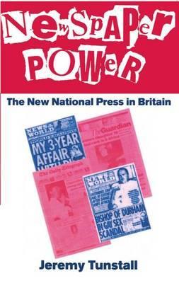 Newspaper Power by Jeremy Tunstall