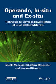 In Situ and Operando Investigation of Batteries and Battery Materials by Michael Deschamps