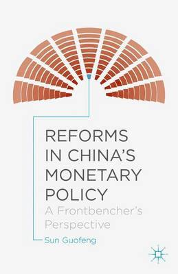 Reforms in China's Monetary Policy by Sun Guofeng