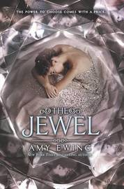The Jewel by Amy Ewing image