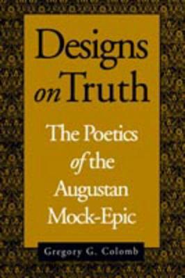 Designs on Truth by Gregory Colomb