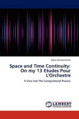 Space and Time Continuity by Sylvia Constantinidis