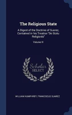 The Religious State by William Humphrey image