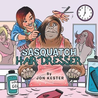 The Sasquatch Hairdresser by Jon Kester image