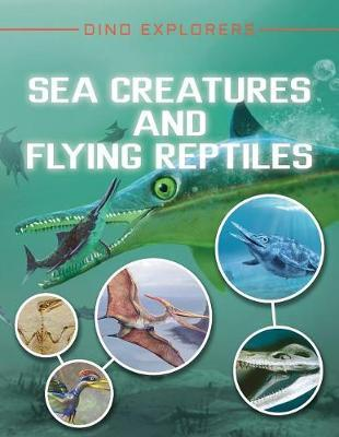 Sea Creatures and Flying Reptiles by Clare Hibbert image