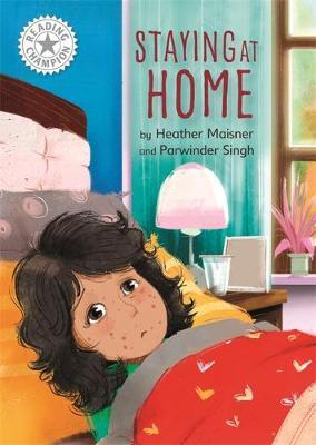 Reading Champion: Staying at Home by Heather Maisner