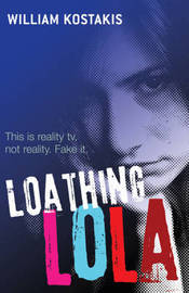 Loathing Lola by Will Kostakis image