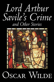 Lord Arthur Savile's Crime and Other Stories by Oscar Wilde image