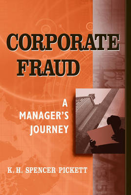 Corporate Fraud by K.H. Spencer Pickett