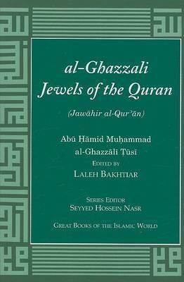 Al-Ghazzali Jewels of the Quran by Abu Hamid Muhammad Al-Ghazzali Tusi