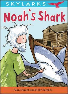 Noah's Shark by Alan Durant