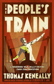 The People's Train by Thomas Keneally