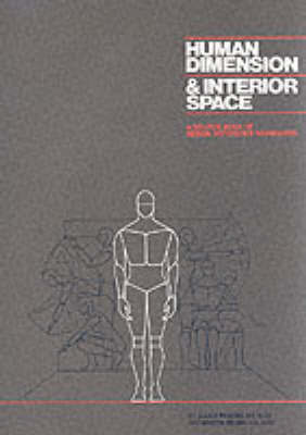 Human Dimension And Interior Space by Julius Panero