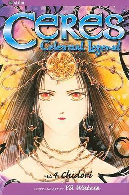 Ceres: Celestial Legend by Yuu Watase