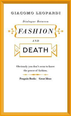 Dialogue Between Fashion and Death by Giacomo Leopardi