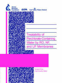 Treatability of Perchlorate-Containing Water by RO, NF and UF Membranes by Gary Amy image