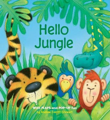 Hello Jungle by Andrew Everitt-Stewart image