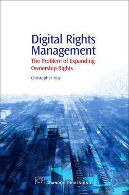 Digital Rights Management by Christopher May