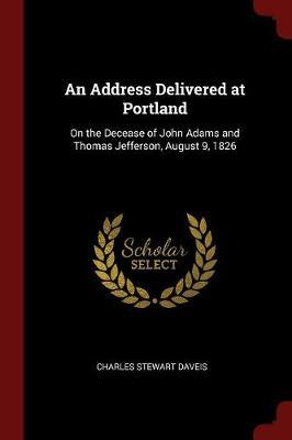 An Address Delivered at Portland by Charles Stewart Daveis