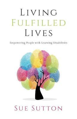 Living Fulfilled Lives by Sue Sutton