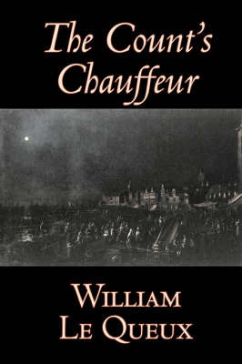 The Count's Chauffeur by William Le Queux image