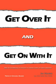 Get Over IT and Get on with IT by Jim Madrid image